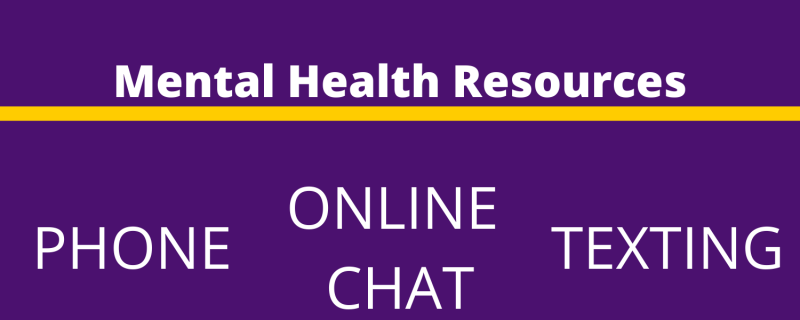 Mental Health Resources: Phone, Online Chat, Texting